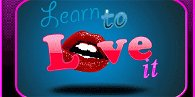 Learn to love it