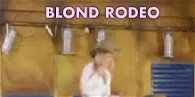 Blond Rodeo