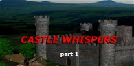 Castle Whispers: Part 1