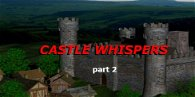 Castle Whispers: Part 2